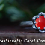 How to Pick Fashionable Coral Gemstone Jewelry