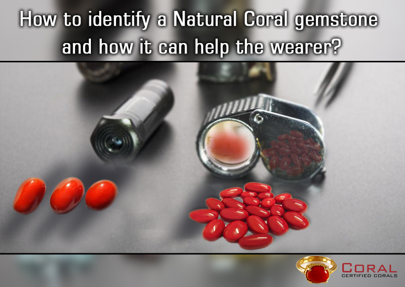 How to identify a Natural Coral gemstone and how it can help the wearer